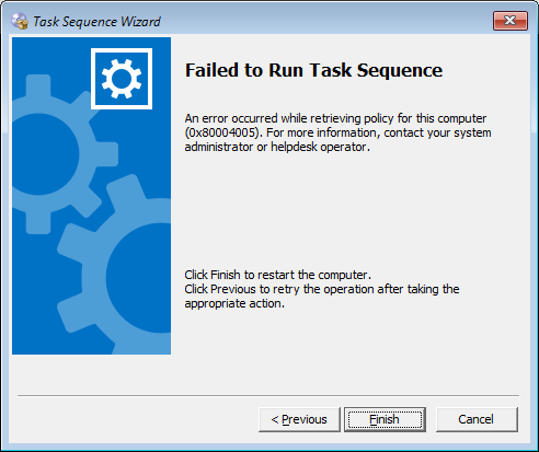 Failed to Run Task Sequence - 0x80004005